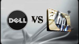 Nên chọn thương hiệu Dell hay HP